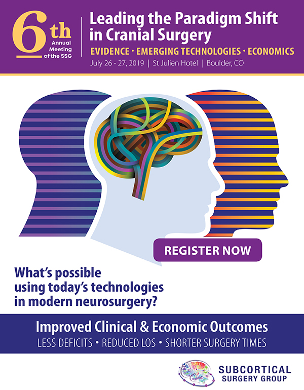 Leading the Paradign Shift in Cranial Surgery - SSG 6th Annual Meeting